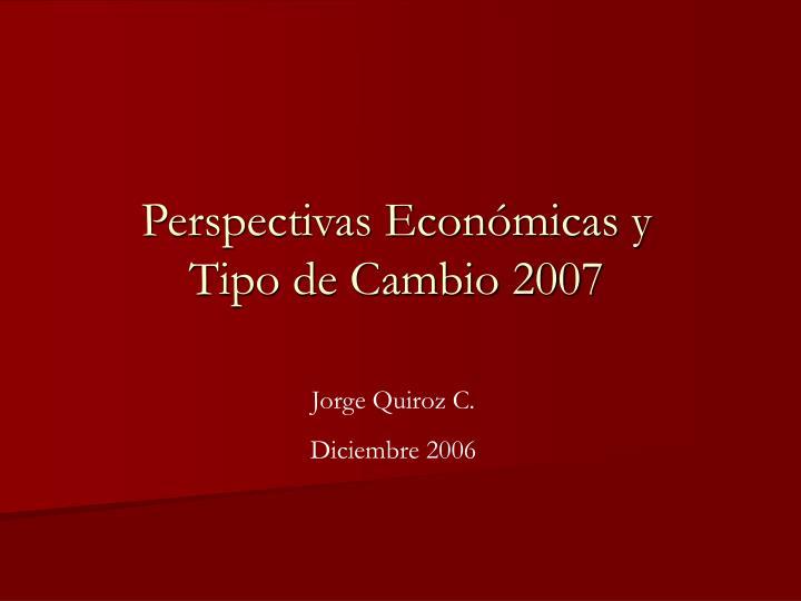 Perspectivas Económicas y