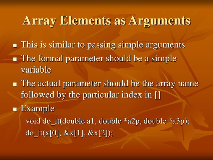 Array Elements as Arguments