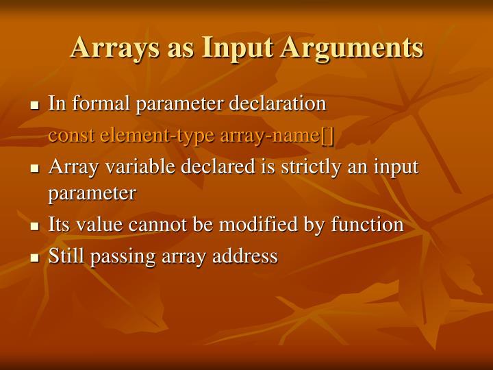 Arrays as Input Arguments