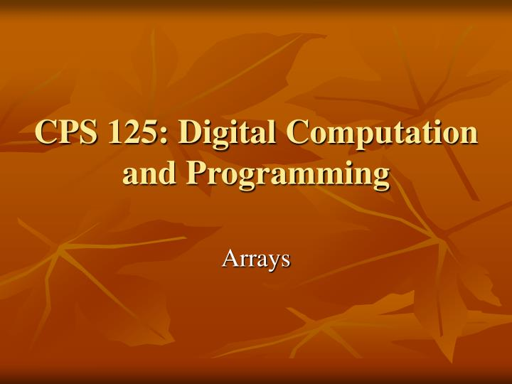 Cps 125 digital computation and programming