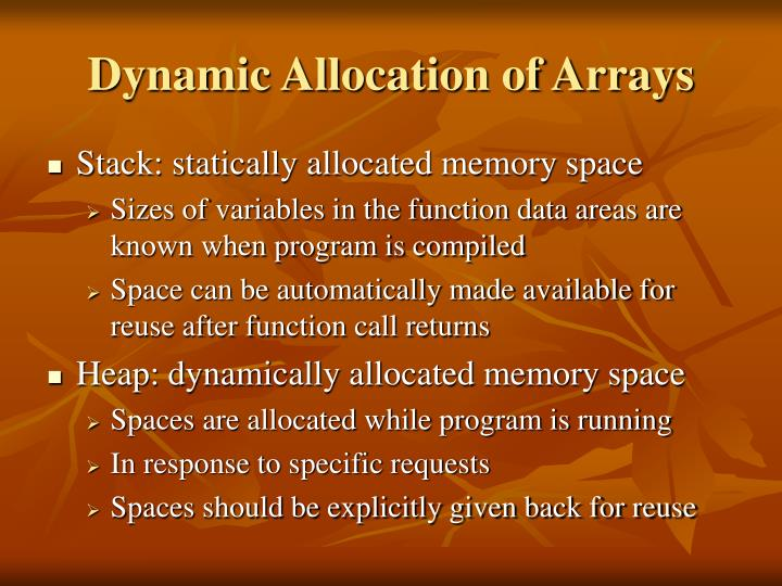 Dynamic Allocation of Arrays