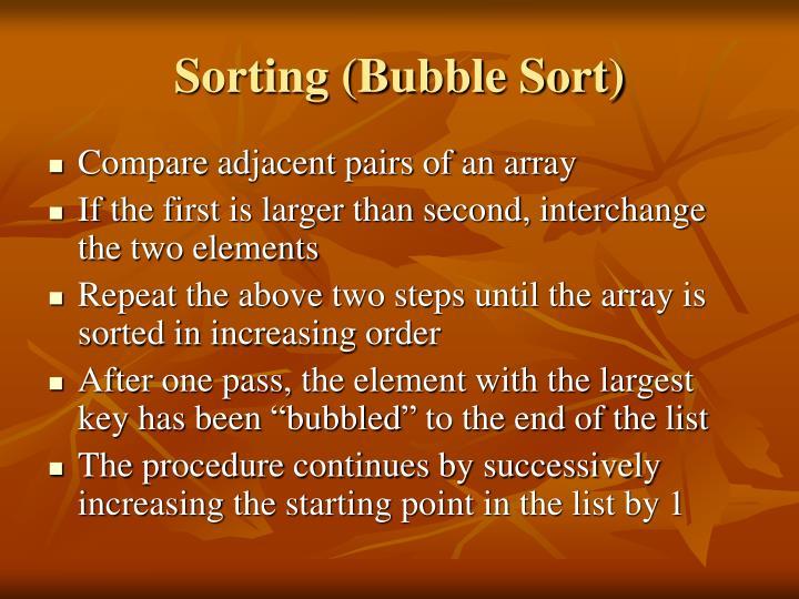Sorting (Bubble Sort)