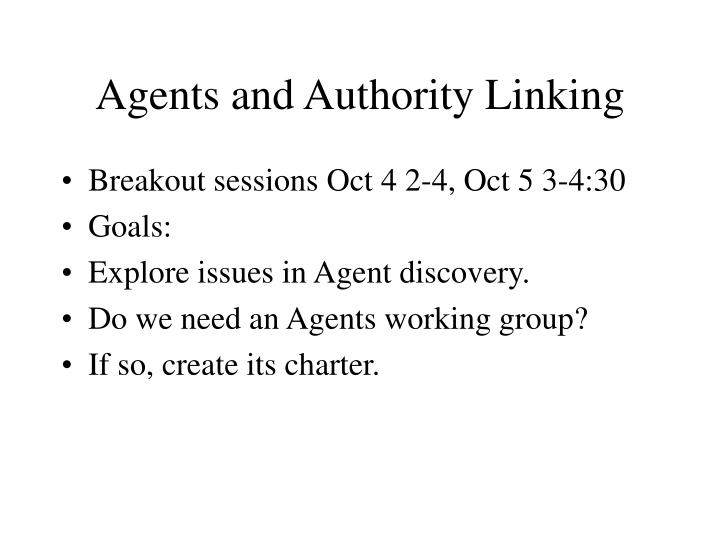Agents and authority linking