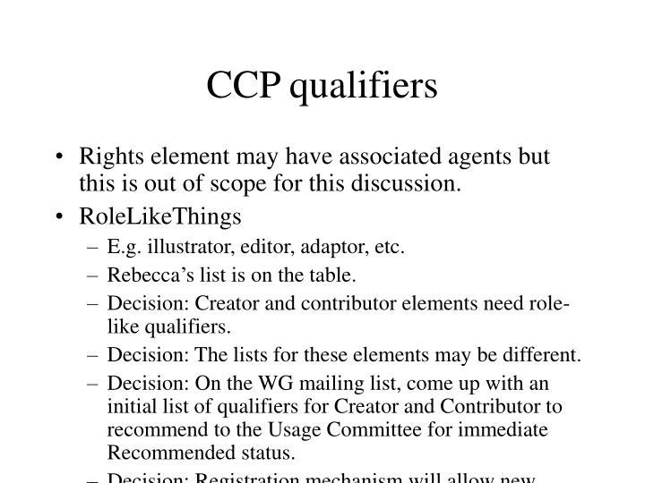 CCP qualifiers