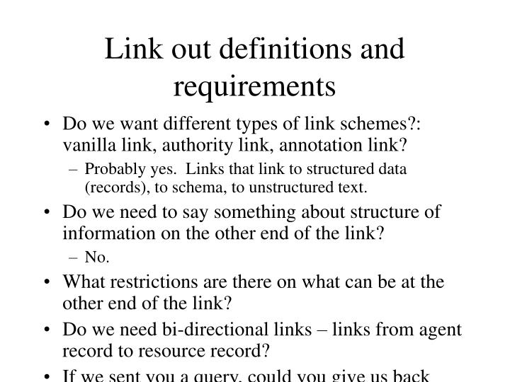 Link out definitions and requirements