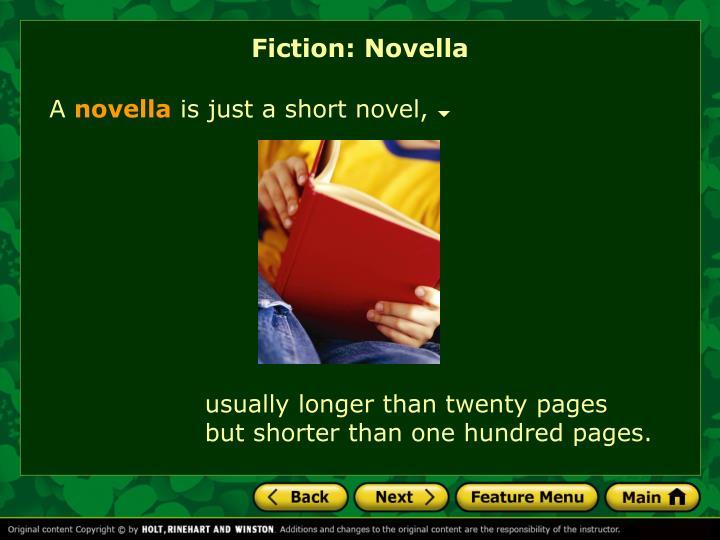 Fiction: Novella