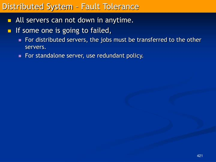 Distributed System – Fault Tolerance