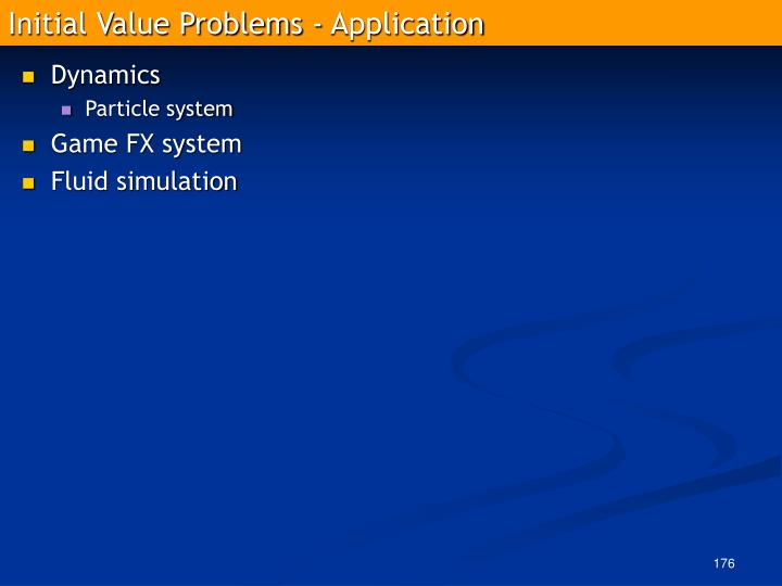 Initial Value Problems - Application
