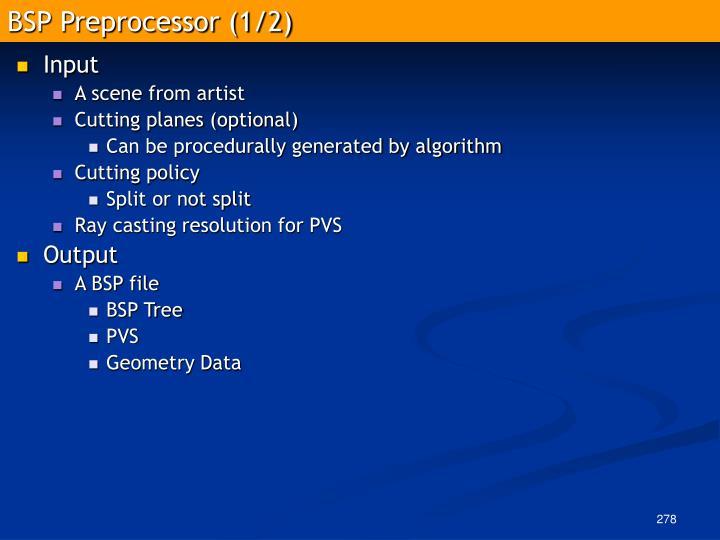 BSP Preprocessor (1/2)