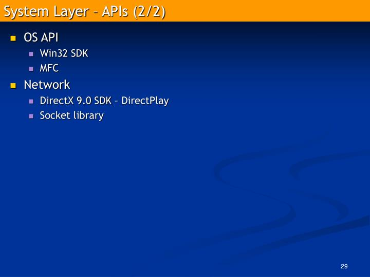 System Layer – APIs (2/2)