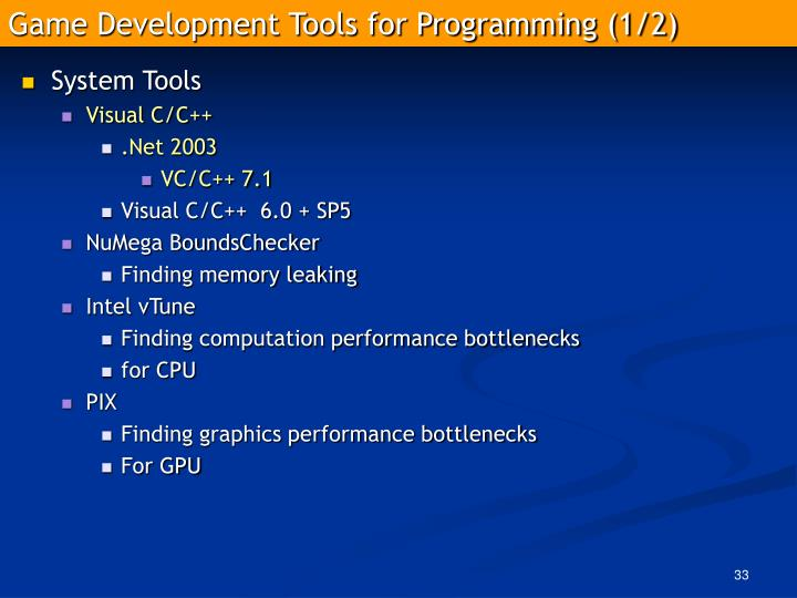 Game Development Tools for Programming (1/2)