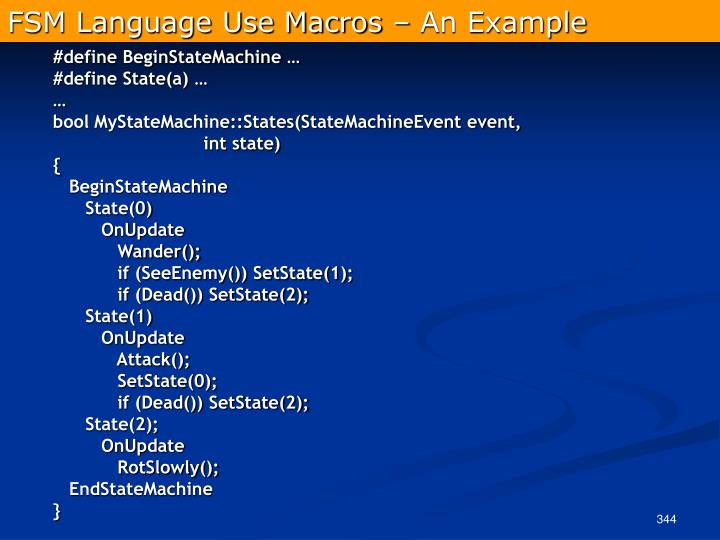 FSM Language Use Macros – An Example