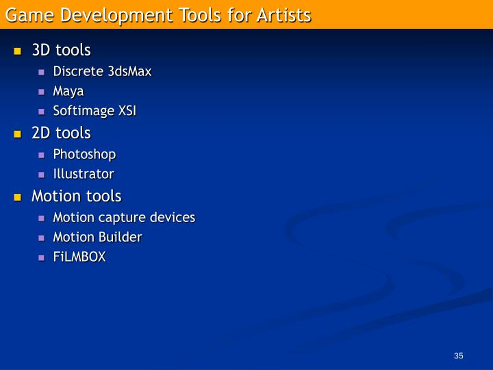Game Development Tools for Artists