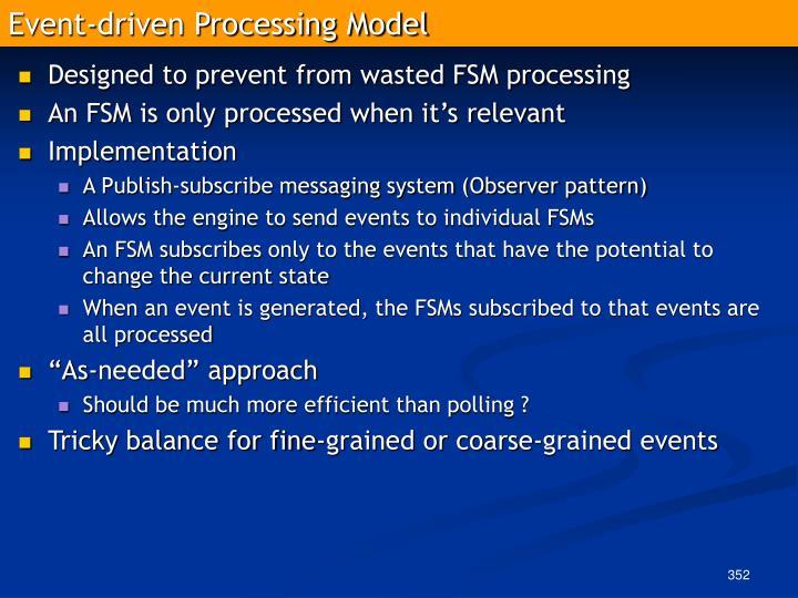 Event-driven Processing Model