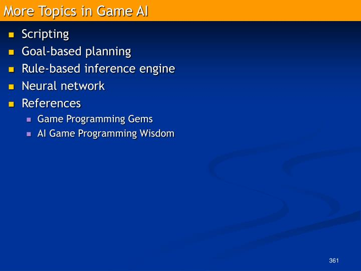 More Topics in Game AI