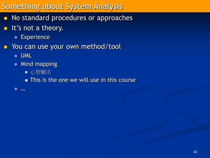 Something about System Analysis
