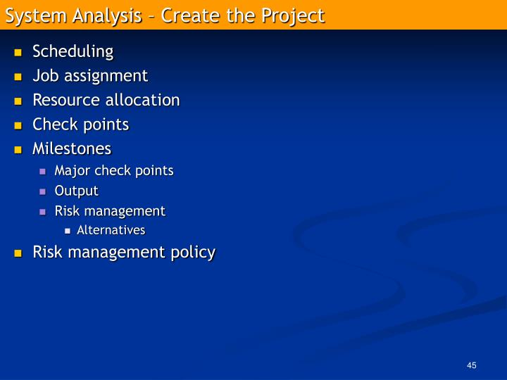 System Analysis – Create the Project