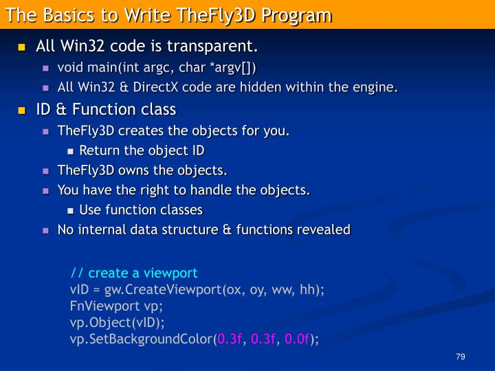 The Basics to Write TheFly3D Program
