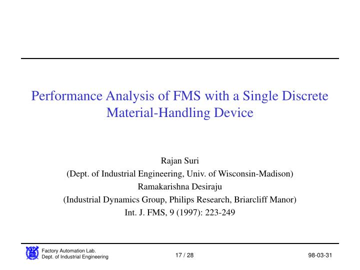Performance Analysis of FMS with a Single Discrete Material-Handling Device