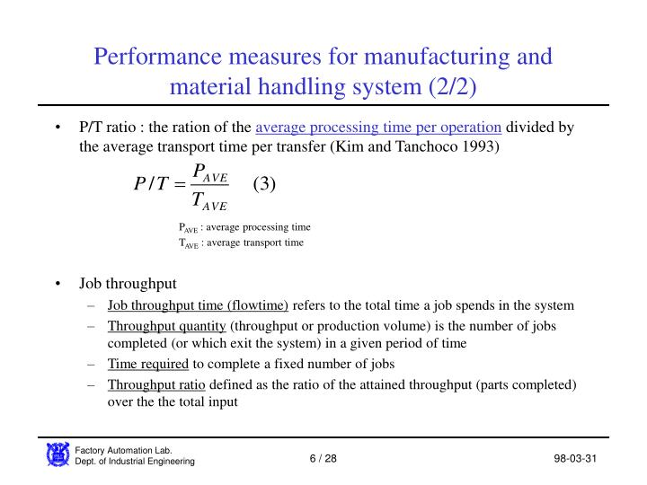 Performance measures for manufacturing and material handling system (2/2)