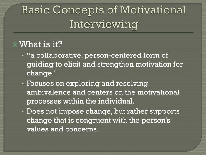 Basic Concepts of Motivational Interviewing
