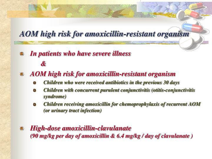 AOM high risk for amoxicillin-resistant organism