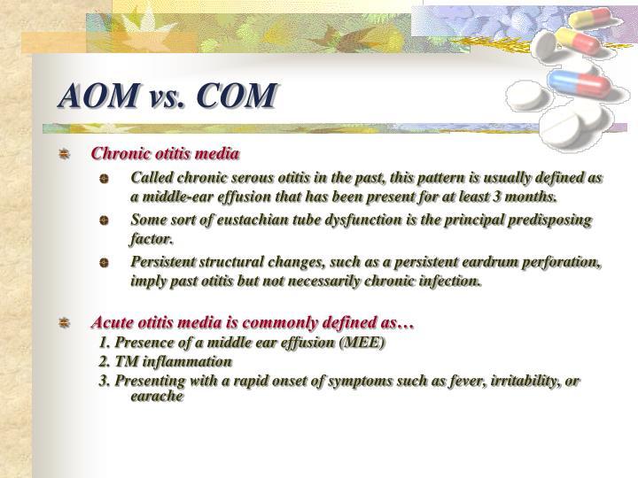 AOM vs. COM