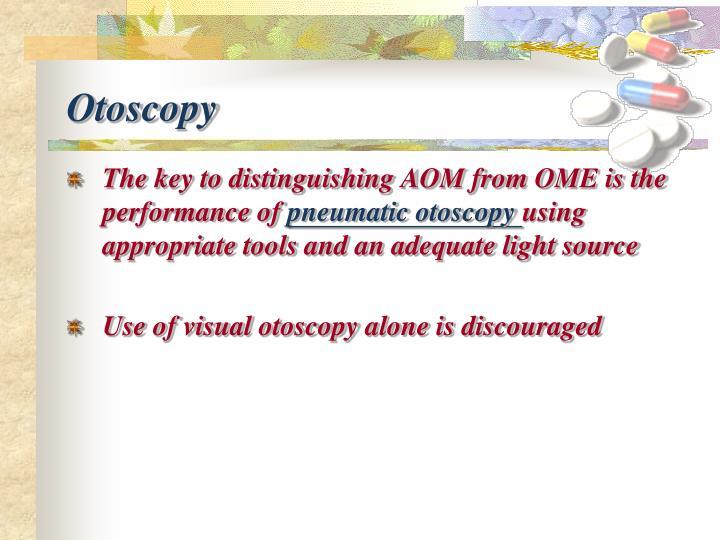 Otoscopy