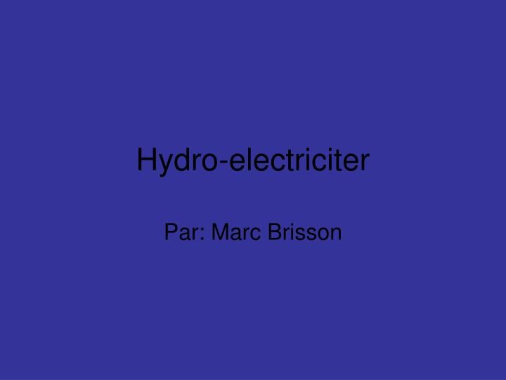 Hydro-electriciter