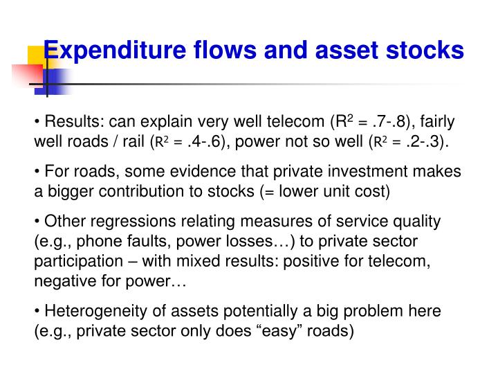 Expenditure flows and asset stocks