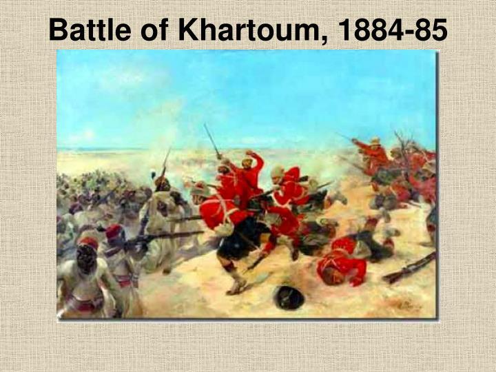 Battle of Khartoum, 1884-85