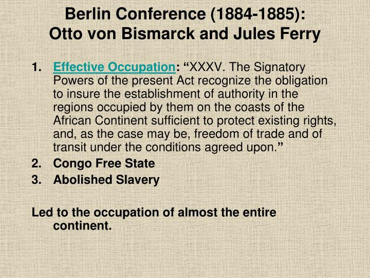 Berlin Conference (1884-1885):