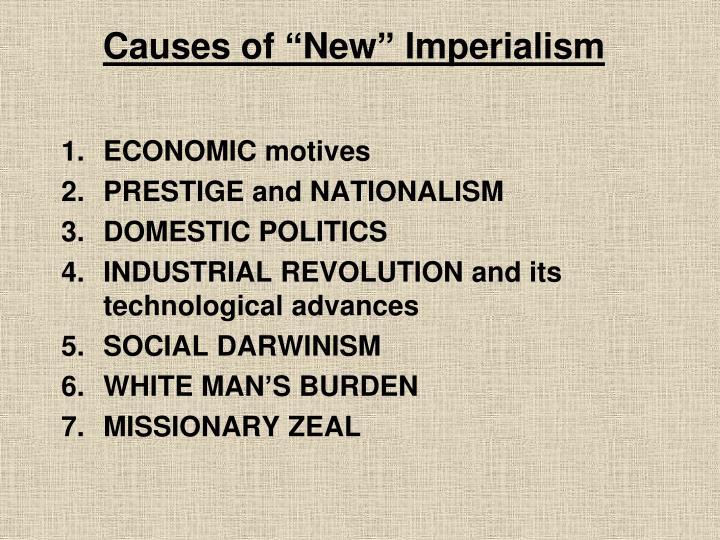 "Causes of ""New"" Imperialism"