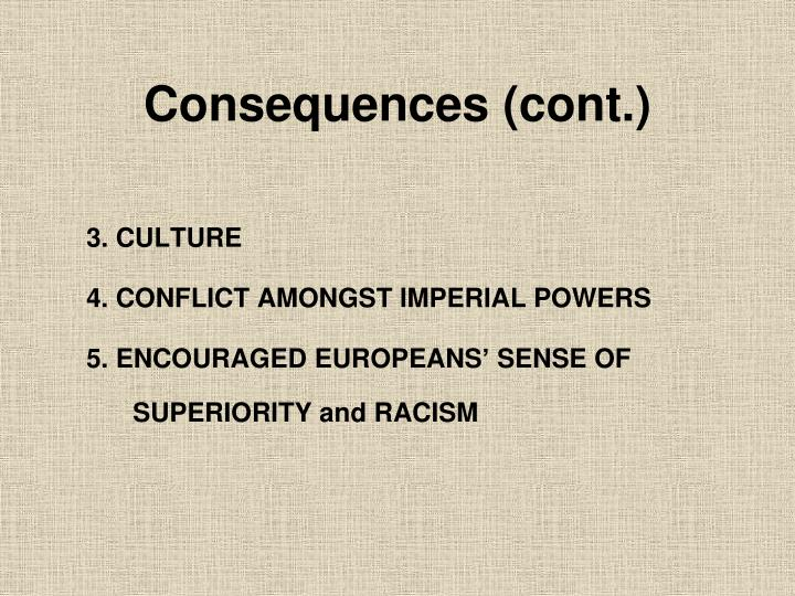 Consequences (cont.)