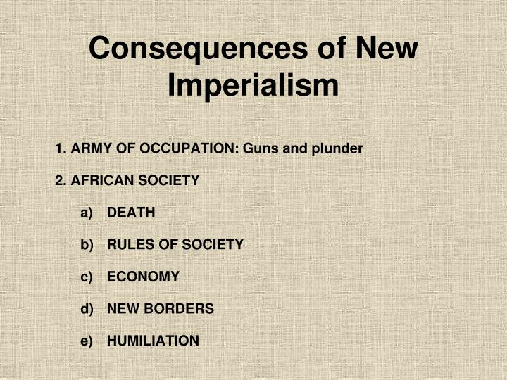 Consequences of New Imperialism