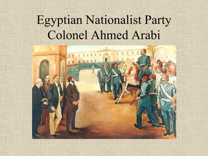 Egyptian Nationalist Party Colonel Ahmed Arabi