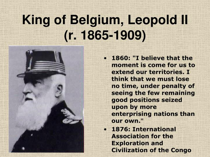 King of Belgium, Leopold II (r. 1865-1909)