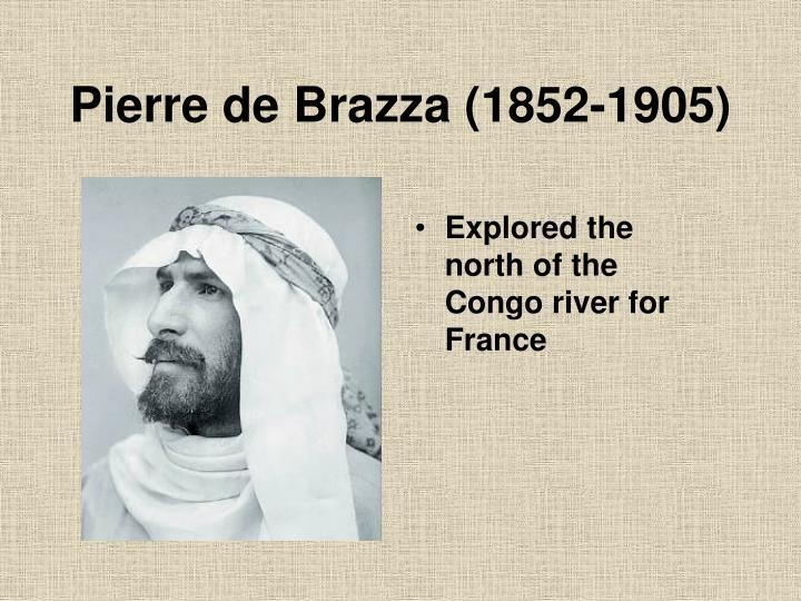 Pierre de Brazza (1852-1905)