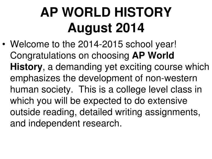 Ap world history august 2014