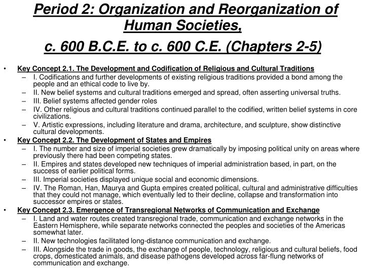 Period 2: Organization and Reorganization of Human Societies,