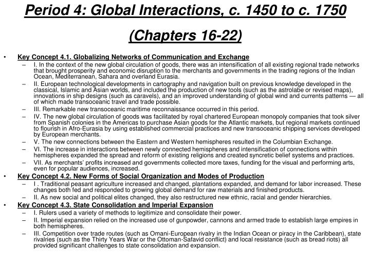 Period 4: Global Interactions, c. 1450 to c. 1750 (Chapters 16-22)
