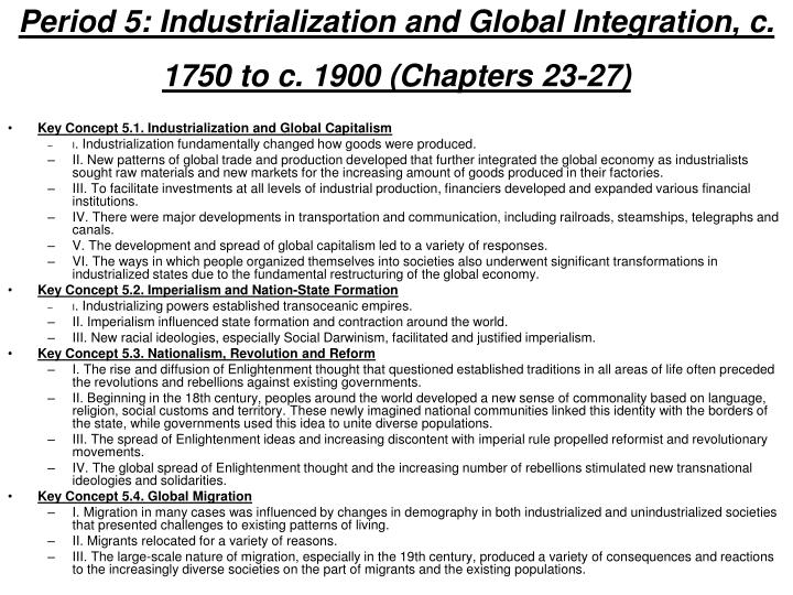 Period 5: Industrialization and Global Integration, c. 1750 to c. 1900 (Chapters 23-27)