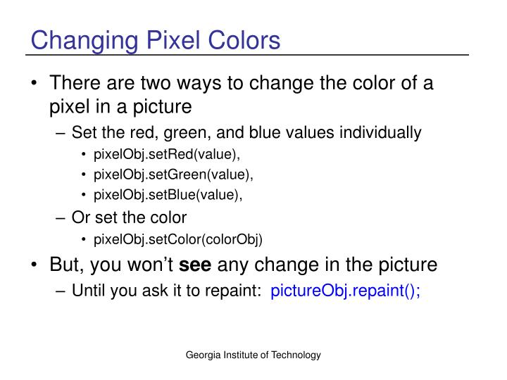 Changing Pixel Colors