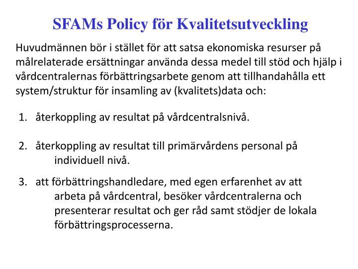 SFAMs Policy för Kvalitetsutveckling