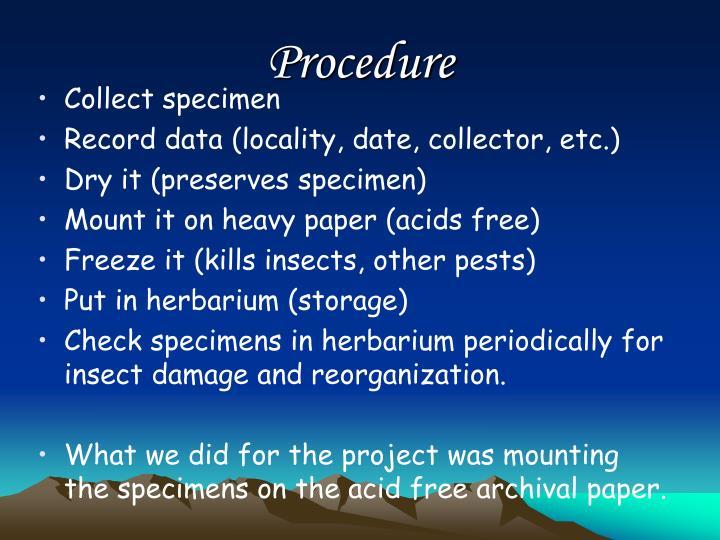 Procedure