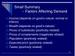 small summary factors affecting demand