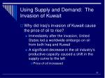 using supply and demand the invasion of kuwait