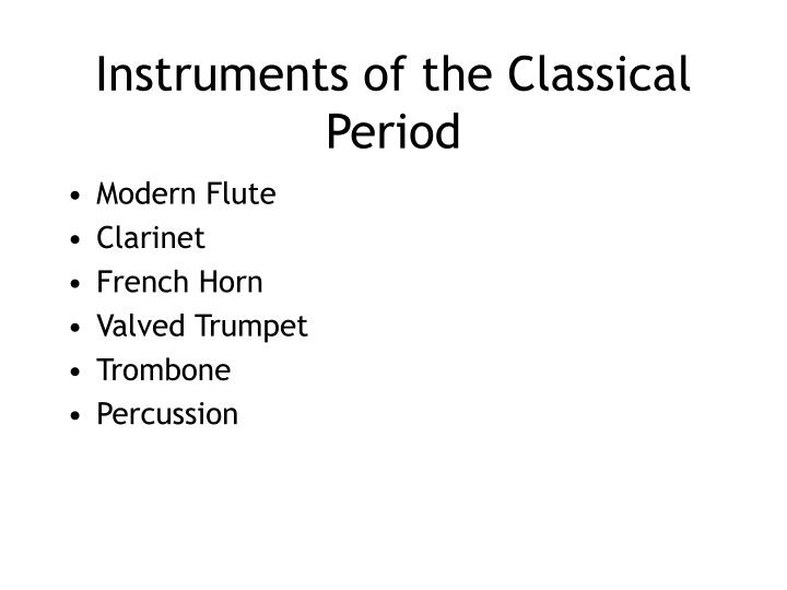 Instruments of the Classical Period