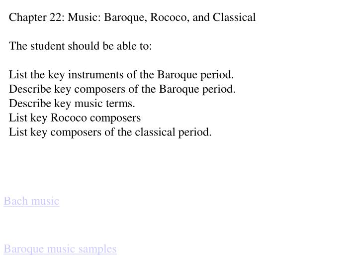Chapter 22: Music: Baroque, Rococo, and Classical