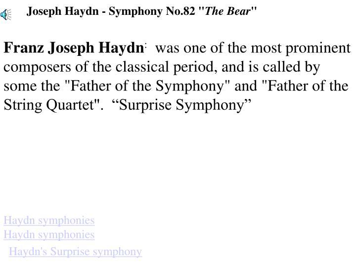 "Joseph Haydn - Symphony No.82 """